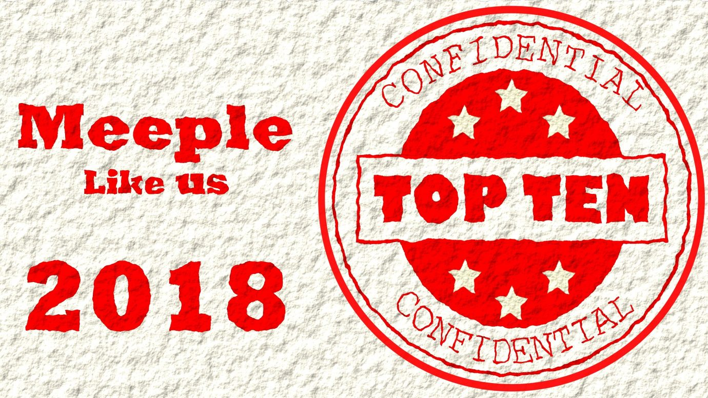 Meeple Like Us Top Ten 2018